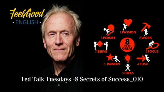 8 Secrets of Success – Ted Talk Tuesdays