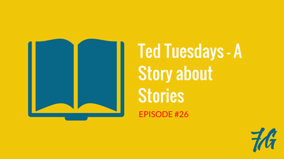 A Story about Stories – Ted Talks