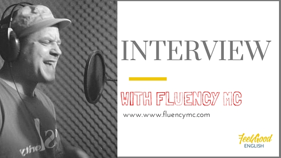 An Interview with Fluency MC – English through Rhythm and Rhyme