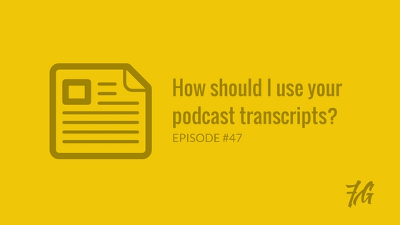 How to use podcast transcripts