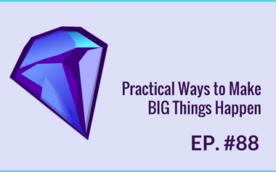 "Practical Ways to Make BIG Things Happen ""The Magic of Thinking Big"" by David J Schwartz"