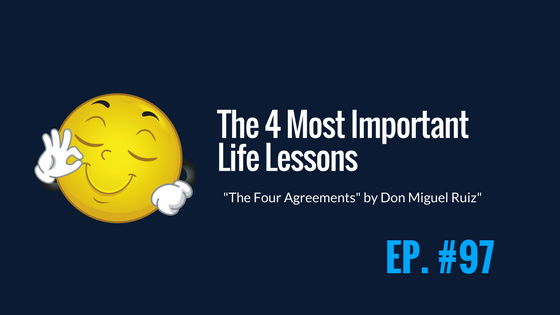 The Only 4 Life-Lessons You Need to Learn