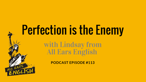 Lindsay McMahon from All Ears English Talks about Connection, not Perfection