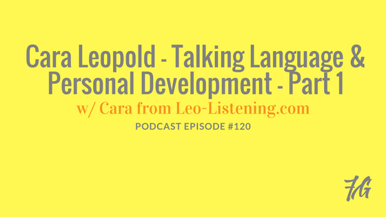 Cara Leopold – Talking Language & Personal Development
